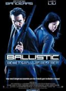 Ballistic : Ecks vs. Sever